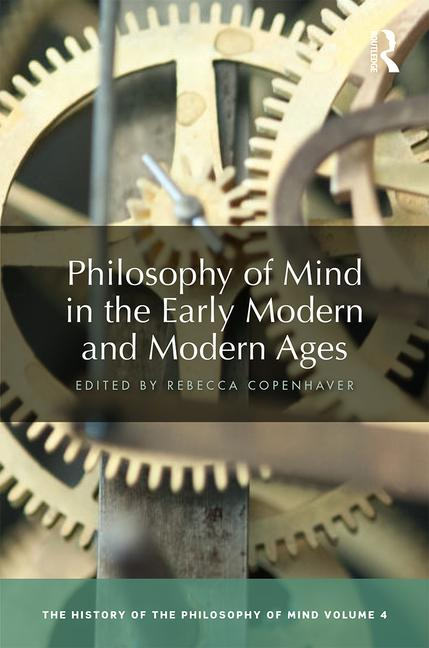 Philosophy of Mind in the Early Modern and Modern Ages